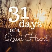 A Quiet Heart=